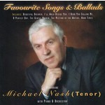 MICHAEL NASH - FAVOURITE SONGS & BALLADS (CD)...