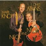 MARK KNOPFLER & CHET ATKINS - NECK AND NECK (CD)...