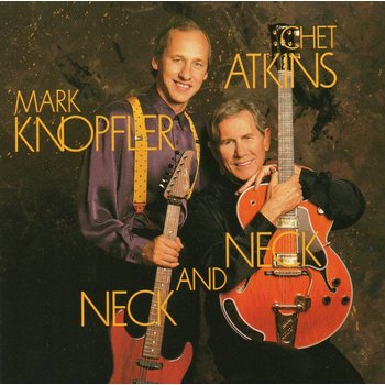 MARK KNOPFLER & CHET ATKINS - NECK AND NECK (CD)