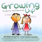 GROWING UP SONGS FOR THE LITTLE ONES (CD)