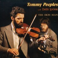 TOMMY PEOPLES with DAITHÍ SPROULE - THE IRON MAN (CD)...