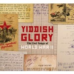 YIDDISH GLORY THE LOST SONGS OF WORLD WAR II - VARIOUS ARTISTS (CD)...