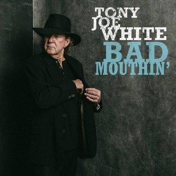 TONY JOE WHITE - BAD MOUTHIN' (CD)