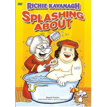 RICHIE KAVANAGH - SPLASHING ABOUT (DVD)