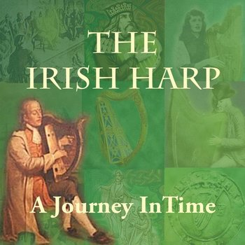 SHARON CARROLL - THE IRISH HARP, A JOURNEY IN TIME (CD)