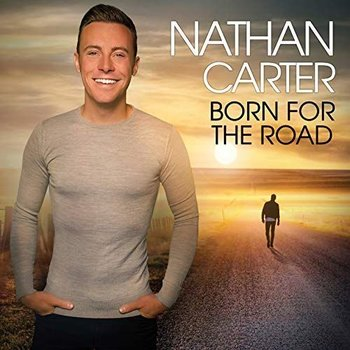 NATHAN CARTER  - BORN FOR THE ROAD (CD)