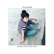 LISA O'NEILL - HEARD A LONG GONE SONG (Vinyl LP).