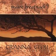 MAIRE BREATNACH - CRANNA CEOIL, IN FULL MEASURE (CD).. )