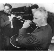 MUSIC OF MAYO, CEOLMHAIGH EO - VARIOUS ARTISTS (CD)...