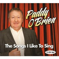 PADDY O'BRIEN - THE SONGS I LIKE TO SING (CD)...