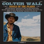 COLTER WALL - SONGS OF THE PLAINS (CD)...