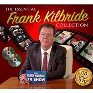 FRANK KILBRIDE - THE ESSENTIAL FRANK KILBRIDE COLLECTION (CD/DVD)...