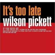 WILSON PICKETT - IT'S TOO LATE (Vinyl LP)...