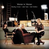 BEVERLEY CRAVEN, JUDIE TZUKE, JULIA FORDHAM - WOMAN TO WOMAN (CD).