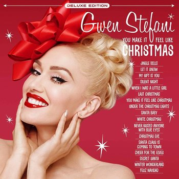 GWEN STEFANI - YOU MAKE IT FEEL LIKE CHRISTMAS DELUXE EDITION (CD)