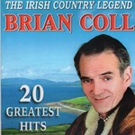 BRIAN COLL - 20 GREATEST HITS (CD)...