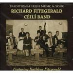RICHARD FITZGERALD CÉILÍ BAND - TRADITIONAL IRISH MUSIC & SONG (CD)...