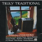 TRULY TRADITIONAL LIVELY IRISH MUSIC - VARIOUS ARTISTS (CD)...