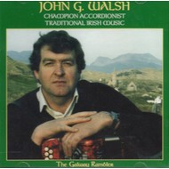 JOHN G. WALSH - THE GALWAY RAMBLER (CD).