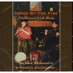 BERNIE GERAGHTY & MONICA NAUGHTON - TONGS BY THE FIRE (CD)...