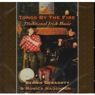 BERNIE GERAGHTY & MONICA NAUGHTON - TONGS BY THE FIRE (CD)...