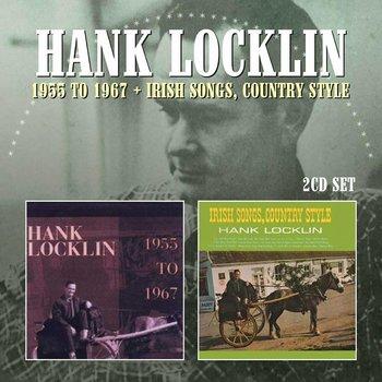HANK LOCKLIN - 1955 TO 1967 & IRISH SONGS COUNTRY STYLE (CD)