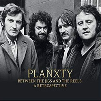 Planxty - Between The Jigs And The Reels, A Retrospective (2 LP Set)