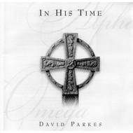 DAVID PARKES - IN HIS TIME (CD)...