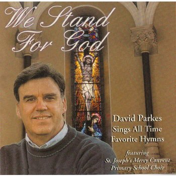 DAVID PARKES - WE STAND FOR GOD (CD)