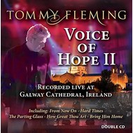 TOMMY FLEMING - VOICE OF HOPE II (2 CD Set)...