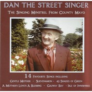 DAN THE STREET SINGER - THE SINGING MINSTREL FROM COUNTY MAYO (CD).  )