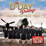 THE D-DAY DARLINGS - I'LL REMEMBER YOU (CD)...