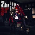 PAUL HEATON - THE LAST KING OF POP (CD)...