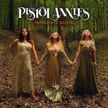 PISTOL ANNIES - INTERSTATE GOSPEL (CD)
