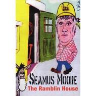 SEAMUS MOORE - THE RAMBLIN HOUSE (DVD).
