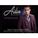 AIDAN CLERKIN - A LITTLE BIT OF LUCK (CD).