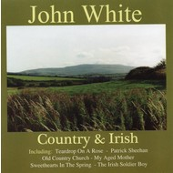 JOHN WHITE - COUNTRY AND IRISH (CD)...