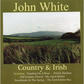 JOHN WHITE - COUNTRY AND IRISH (CD)