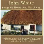 JOHN WHITE - SONGS OF HOME AND FAR AWAY (CD)...