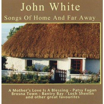 JOHN WHITE - SONGS OF HOME AND FAR AWAY (CD)
