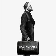 GAVIN JAMES - ONLY TICKET HOME (CD)...