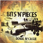 DONAL MCCAGUE - BITS N PIECES (CD)...
