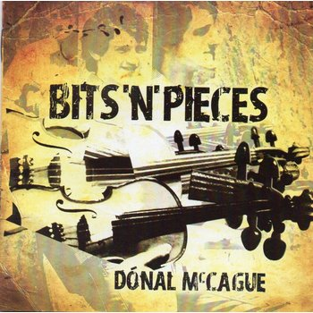 DONAL MCCAGUE - BITS N PIECES (CD)