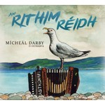 MÍCHEÁL DARBY Ó FÁTHARTA - AN RITHIM RÉIDH (CD)...