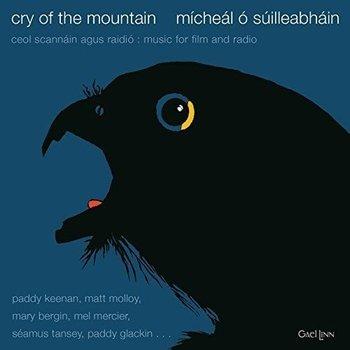 MÍCHEÁL Ó SÚILLEABHÁIN - CRY OF THE MOUNTAIN (CD)