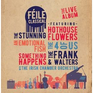 FÉILE CLASSICAL - VARIOUS ARTISTS (CD)...