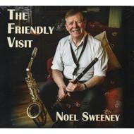 NOEL SWEENEY - THE FRIENDLY VISIT (CD)...