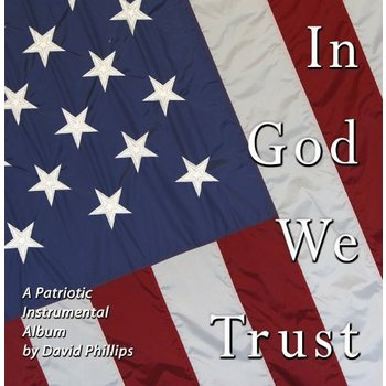 DAVID PHILIPS - IN GOD WE TRUST (CD)