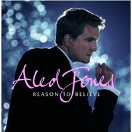 ALED JONES - REASON TO BELIEVE (CD)...