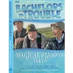 BACHELORS IN TROUBLE - MAGICAL PENSION DAYS (DVD).. )